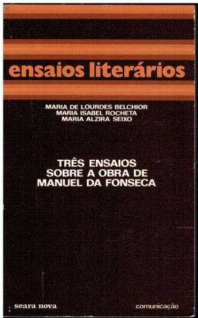 2706 Três ensaios sobre a obra de Manuel da Fonseca : A poesia, O fog