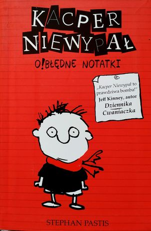 Kacper Niewypał - O!błędne notatki - Stephan Pastis