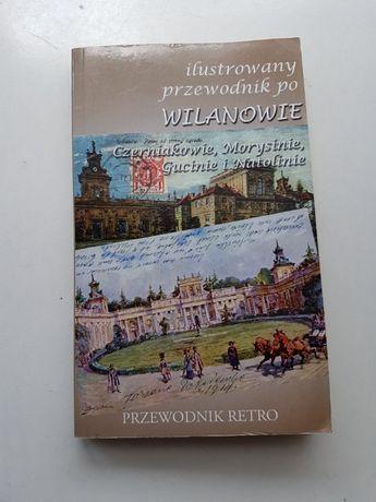 """""""Ilustrowany przewodnik RETRO po Wilanowie, Czerniakowie itd."""""""