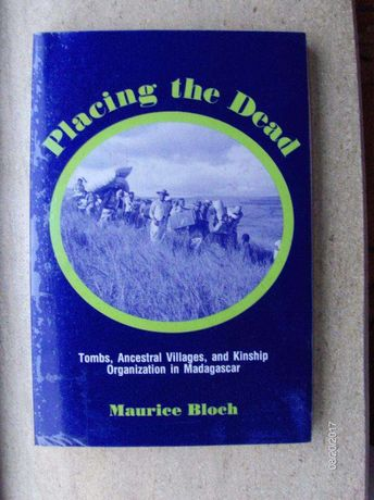 Placing the Dead. Tombs, Ancestral Villages and Kinship Organization