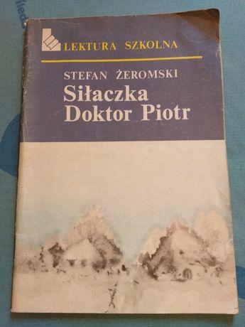 Żeromski Siłaczka, Doktor Piotr