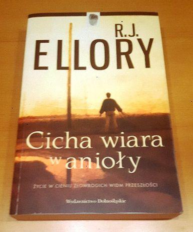 R. J. Ellory - Cicha wiara w anioły