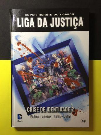 Super-Heróis DC Comics. Liga da Justiça - Crise de Identidade 2