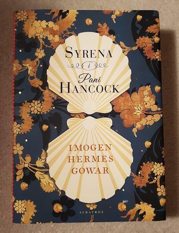 I. Hermes Gowar, Syrena i Pani Hancock