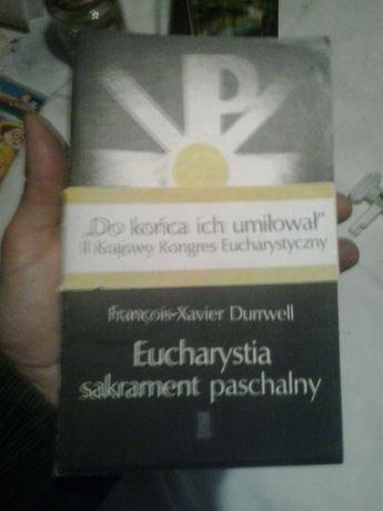 Eucharystia sakrament paschalny - Francois-Xavier Durrwell