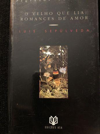 O Velho que Lia Romances de Amor - Luis Sepulveda (portes gratis)