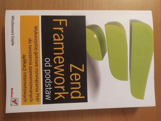 Zend Framework od podstaw, Włodzimierz Gajda, Helion