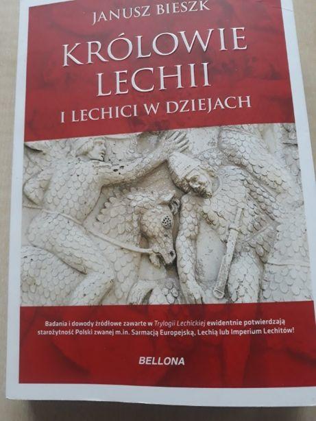 Książka - KRÓLOWIE LECHII I LECHICI W DZIEJACH - wydawnictwo Bellona