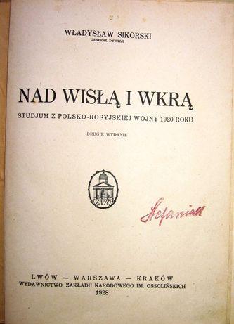 Nad Wisłą i Wkrą. Studjum z polsko-rosyjskiej wojny 1920 roku