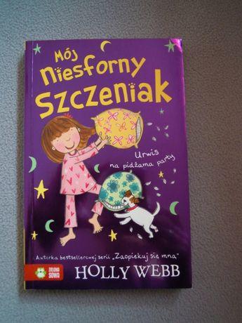 Holly Webb Mój niesforny szczeniak jak NOWA