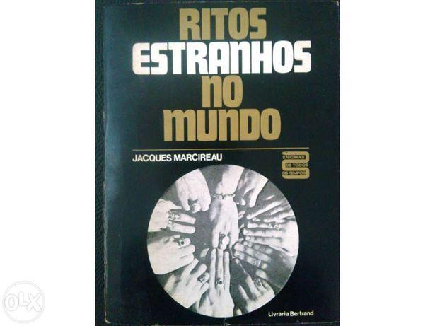"""""""Ritos estranhos no mundo"""" - autor: Jacques Marcireau."""