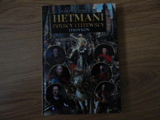 Hetmani polscy i litewscy nowa