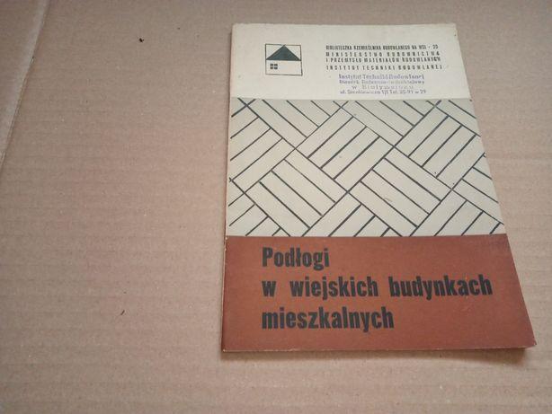 Z. Zdrojewski Podłogi w wiejskich budynkach mieszkalnych 1966r.