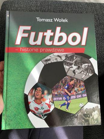 Tomasz Wołek Futbol- historie prawdziwe