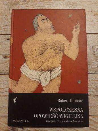 Współczesna opowieść wigilijna. Robert Gilmore