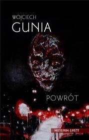 Powrót Autor: Wojciech Gunia