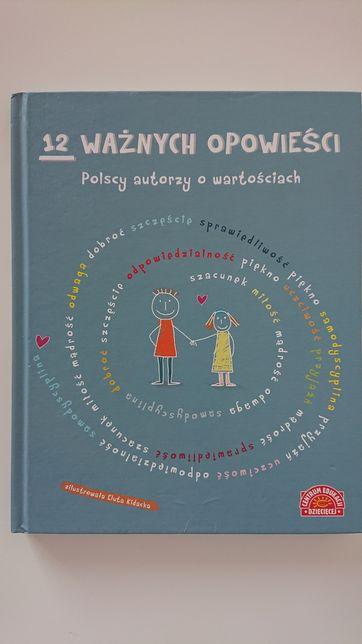 12 ważnych opowieści polscy autorzy o wartościach Frączek Onichimowska