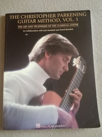 The Christopher Parkening Guitar Method Vol. 1