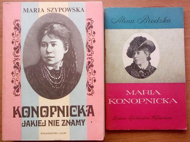 """""""Konopnicka jakiej nie znamy"""" M.Szypowska + Maria Konopnicka A.Brodzka"""