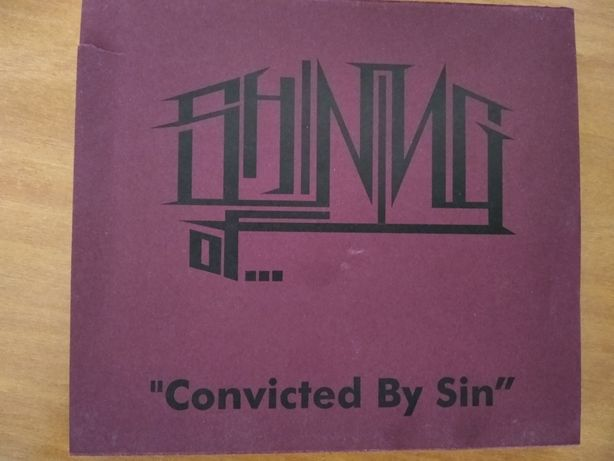 Shining of.. - Convicted by Sin rare
