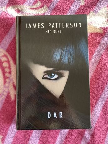 "Ksiazka ""Dar"", James Patterson, Ned Rust"