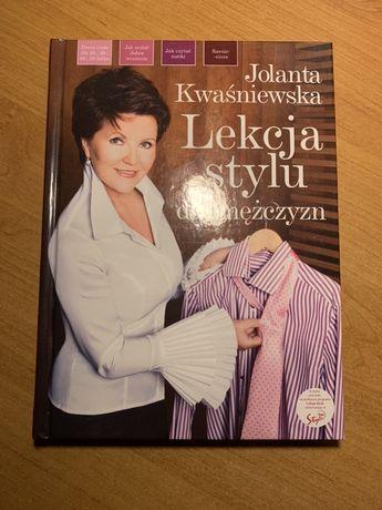 """""""Lekcja stylu"""" Jolanta Kwaśniewska"""
