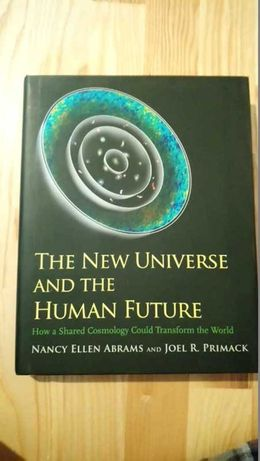 """New Universe and the Human Future"""