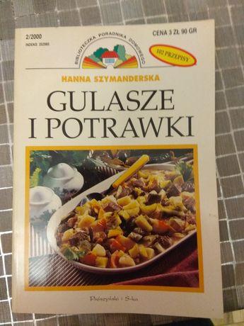 Gulasze i potrawki Halina Szymanderska 102 przepisy