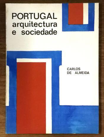 portugal arquitectura e sociedade, carlos de almeida