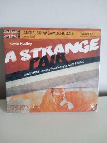 Angielski z kryminałem A Strange Pair audiobook Edgard Kevin Hadley