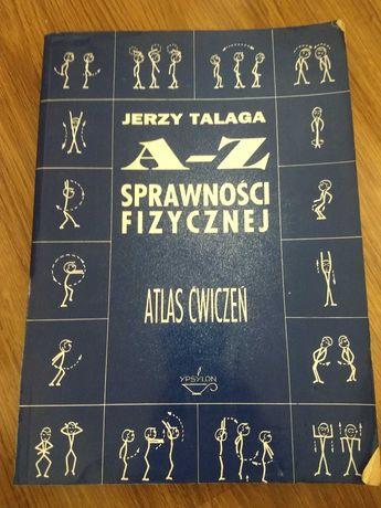 Atlas sprawności fizycznej Jerzy Talaga Atlas Ćwiczeń