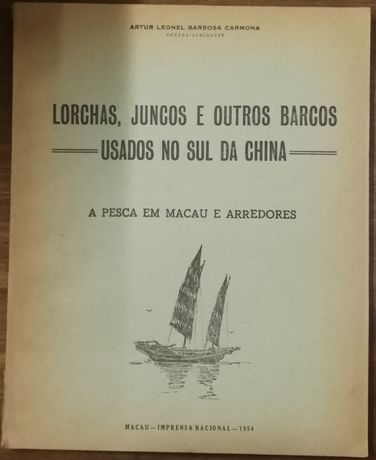 lorchas, juncos e outros barcos usados no sul da china, artur carmona