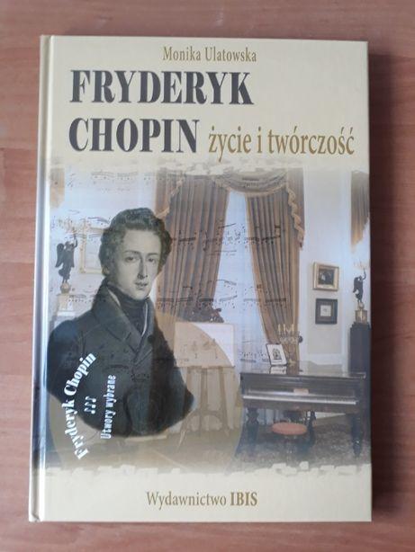 Fryderyk Chopin życie i twórczość z płytą CD