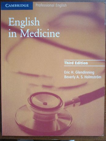 English in Medicine Third Edition - E.H. Glendinning & B.A. Holmstrom
