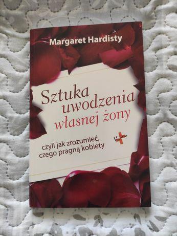 Książka Margaret Hardisty Sztuka uwodzenia własnej żony Katowice