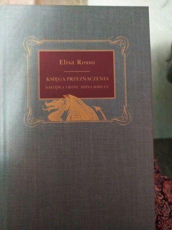 Elisa Rosso- Księga przeznaczenia, następca tronu Ahina Sohulu