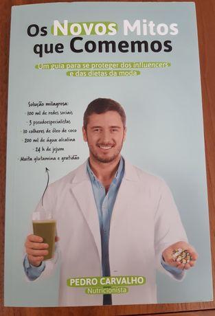 """Livro """"Os novos mitos que comemos"""" de Pedro Carvalho"""