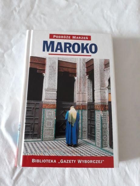 Maroko - podróże marzeń