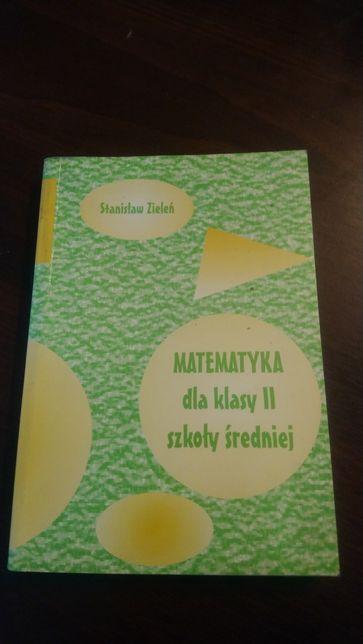 Matematyka dla klasy II szkoly sredniej S. Zieleń