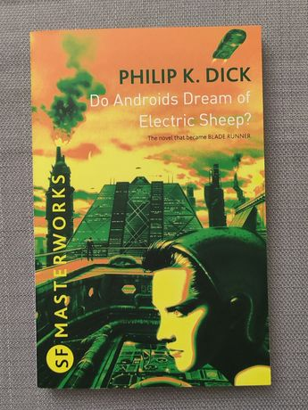 Do Androids Dream of Electric Sheep?, de Philip K. Dick