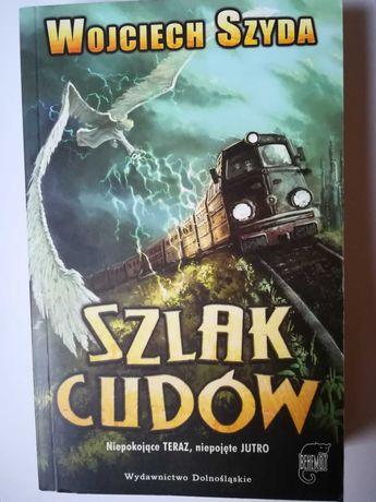 Szlak cudów Wojciech Szyda
