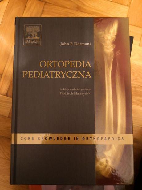 Ortopedia pediatryczna John Dormans red. Wojciech Marczyński