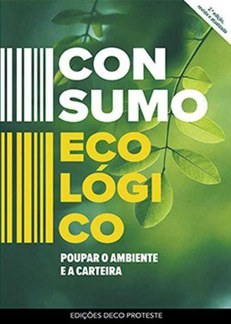 Consumo Ecológico - Poupe o ambiente e a carteira.