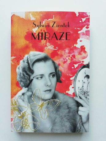 """Miraże"" Sylwia Zientek"