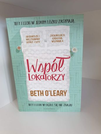 """Beth O'leary ,,Współlokatorzy"""""""