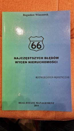 Bogusław Wieczorek 66 najczęstszych błędów wycen nieruchomości