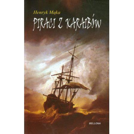 Piraci z karaibów - Autor: Henryk Mąka