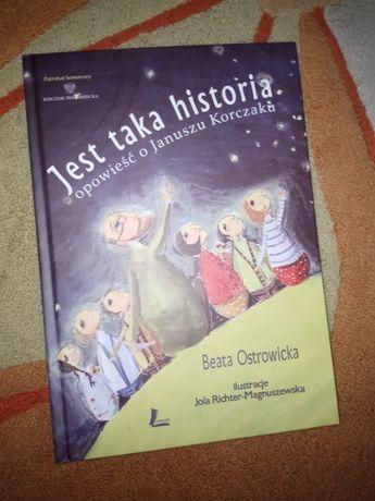 Jest taka historia. opowieść o Januszu Korczaku