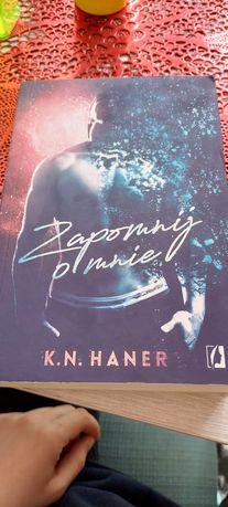 Książka K.N Haner Zapomnij o mnie