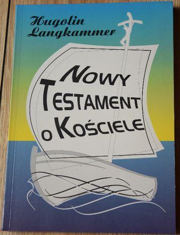 Nowy Testament o Kościele. Hugolin Langkammer OFM